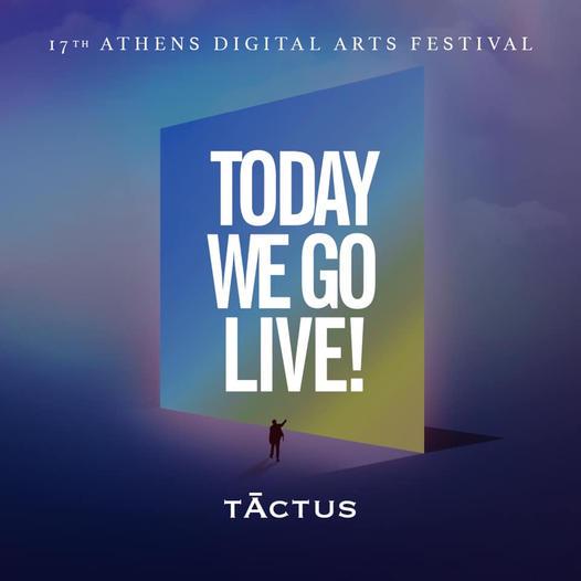 17TH ATHENS DIGITAL ARTS FESTIVAL   TĀCTUS   ONLINE